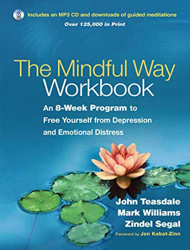 9781462508143: The Mindful Way Workbook: An 8-Week Program to Free Yourself from Depression and Emotional Distress