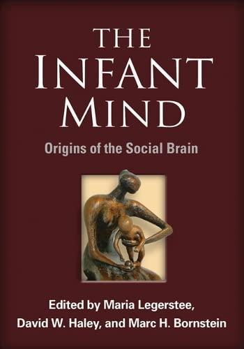 9781462508174: The Infant Mind: Origins of the Social Brain