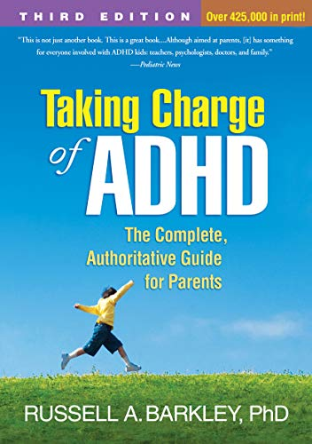 9781462508518: Taking Charge of ADHD, Third Edition: The Complete, Authoritative Guide for Parents