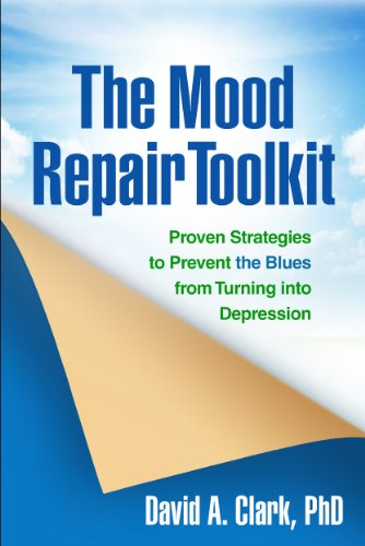 9781462509386: The Mood Repair Toolkit: Proven Strategies to Prevent the Blues from Turning into Depression