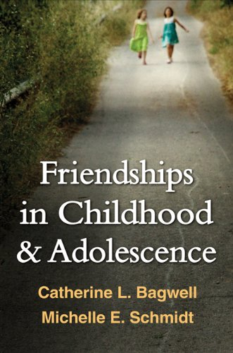 9781462509607: Friendships in Childhood and Adolescence (The Guilford Series on Social and Emotional Development)