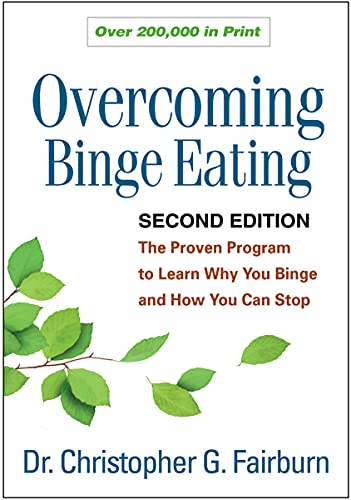 9781462510443: Overcoming Binge Eating, Second Edition: The Proven Program to Learn Why You Binge and How You Can Stop