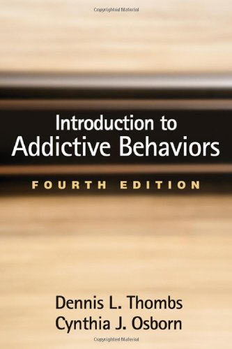 9781462510689: Introduction to Addictive Behaviors, Fourth Edition (Guilford Substance Abuse)