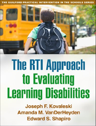 The RTI Approach to Evaluating Learning Disabilities: Kovaleski, Joseph F./
