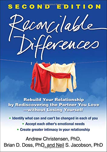 9781462512317: Reconcilable Differences, Second Edition: Rebuild Your Relationship by Rediscovering the Partner You Love--without Losing Yourself