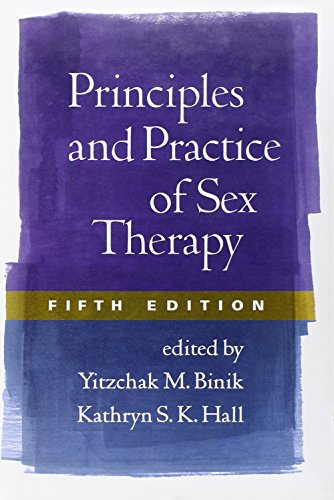 Principles and Practice of Sex Therapy: Kathryn Hall