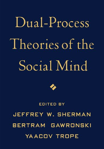 9781462514397: Dual-Process Theories of the Social Mind