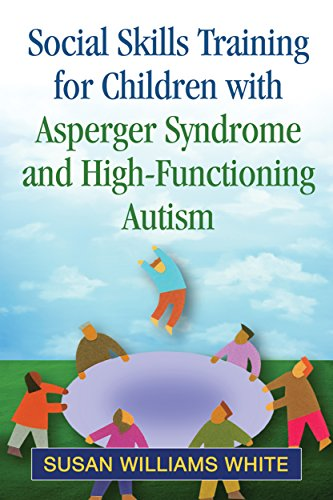 9781462515332: Social Skills Training for Children with Asperger Syndrome and High-Functioning Autism