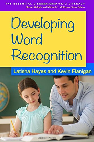 9781462515776: Developing Word Recognition (The Essential Library of PreK-2 Literacy)