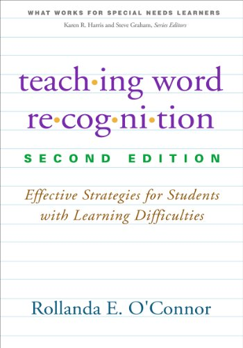 9781462516193: Teaching Word Recognition, Second Edition: Effective Strategies for Students with Learning Difficulties (What Works for Special-Needs Learners)