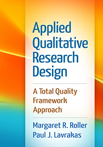 9781462519088: Applied Qualitative Research Design: A Total Quality Framework Approach