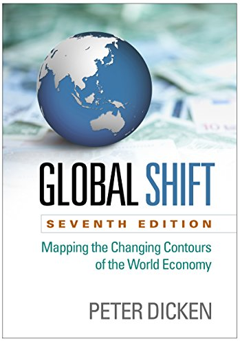 9781462519552: Global Shift: Mapping the Changing Contours of the World Economy, Seventh Edition