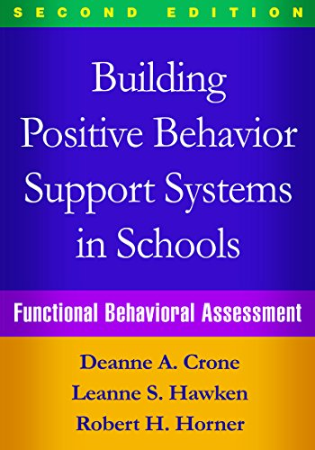 9781462519736: Building Positive Behavior Support Systems in Schools, Second Edition: Functional Behavioral Assessment