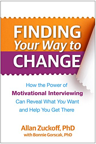 9781462520404: Finding Your Way to Change: How the Power of Motivational Interviewing Can Reveal What You Want and Help You Get There