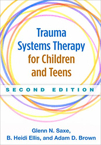 9781462521500: Trauma Systems Therapy for Children and Teens, Second Edition