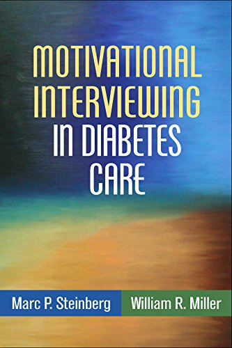 Motivational Interviewing in Diabetes Care: Facilitating Self-Care (Applications of Motivational ...
