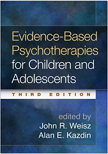 9781462522699: Evidence-Based Psychotherapies for Children and Adolescents, Third Edition