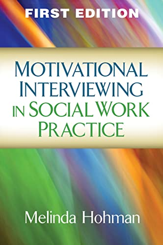 9781462523696: Motivational Interviewing in Social Work Practice (Applications of Motivational Interviewing)