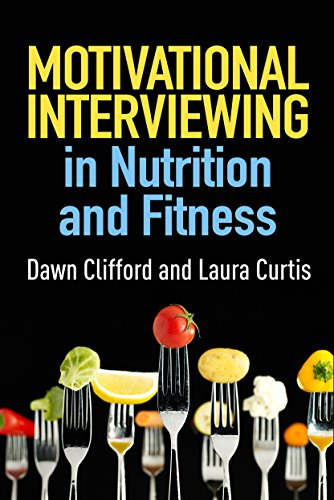 9781462524198: Motivational Interviewing in Nutrition and Fitness (Applications of Motivational Interviewing)