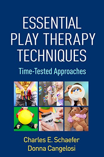 9781462524495: Essential Play Therapy Techniques: Time-Tested Approaches