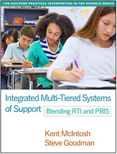 9781462524747: Integrated Multi-Tiered Systems of Support: Blending RTI and PBIS (The Guilford Practical Intervention in the Schools Series)