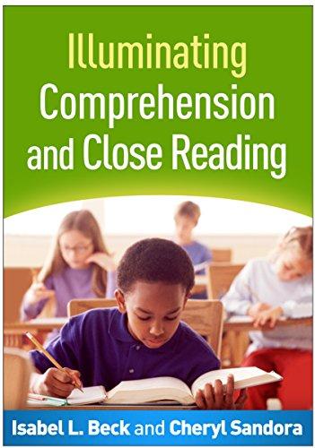 9781462524853: Illuminating Comprehension and Close Reading