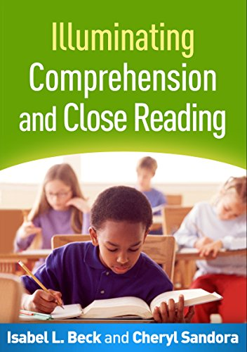9781462524860: Illuminating Comprehension and Close Reading