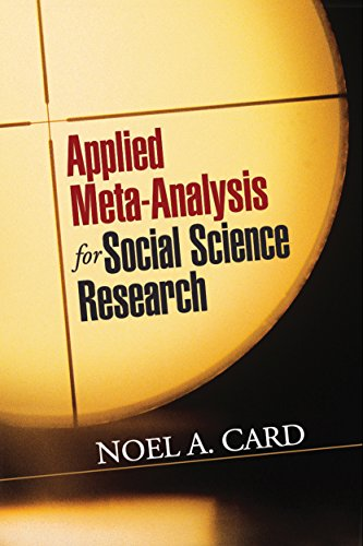 Applied Meta-Analysis for Social Science Research (Methodology in the Social Sciences) (Paperback)