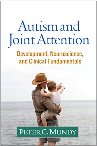 9781462525096: Autism and Joint Attention: Development, Neuroscience, and Clinical Fundamentals