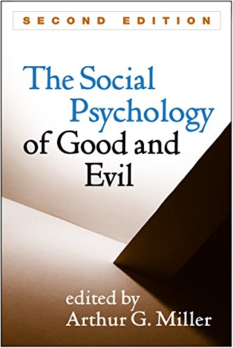 9781462525393: The Social Psychology of Good and Evil, Second Edition