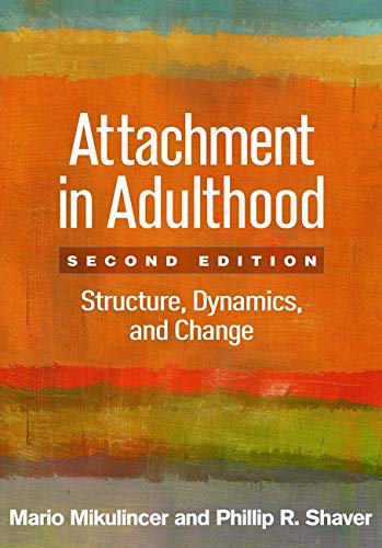 9781462525546: Attachment in Adulthood, Second Edition: Structure, Dynamics, and Change