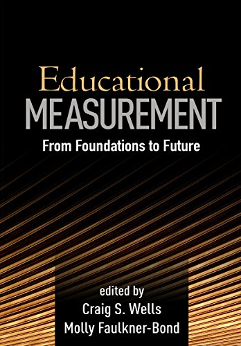 9781462525621: Educational Measurement: From Foundations to Future