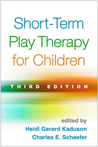 Short-Term Play Therapy for Children: Heidi Gerard Kaduson