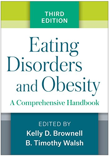 9781462529063: Eating Disorders and Obesity, Third Edition: A Comprehensive Handbook