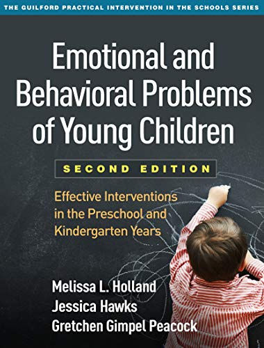 Emotional and Behavioral Problems of Young Children,: Holland PhD, Melissa