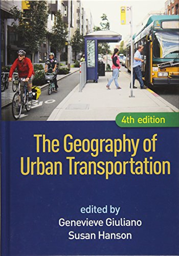 9781462529650: The Geography of Urban Transportation, Fourth Edition