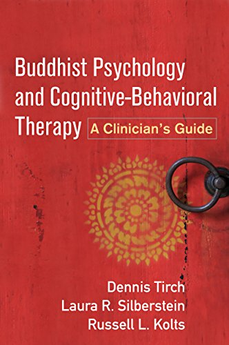 9781462530199: Buddhist Psychology and Cognitive-Behavioral Therapy: A Clinician's Guide