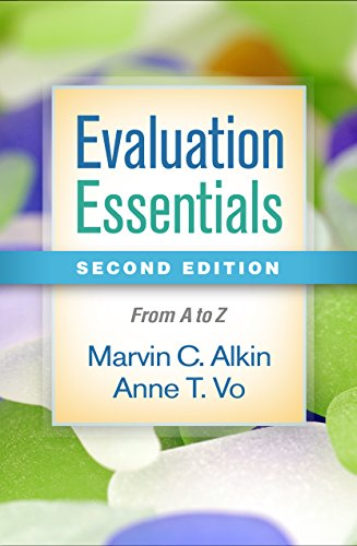 9781462532407: Evaluation Essentials, Second Edition: From A to Z