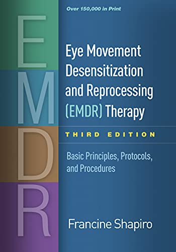 9781462532766: Eye Movement Desensitization and Reprocessing (EMDR) Therapy, Third Edition: Basic Principles, Protocols, and Procedures