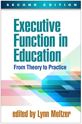 9781462534531: Executive Function in Education, Second Edition: From Theory to Practice