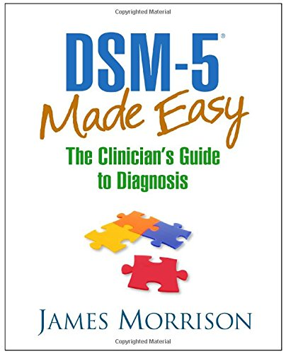 9781462534548: DSM-5® Made Easy: The Clinician's Guide to Diagnosis