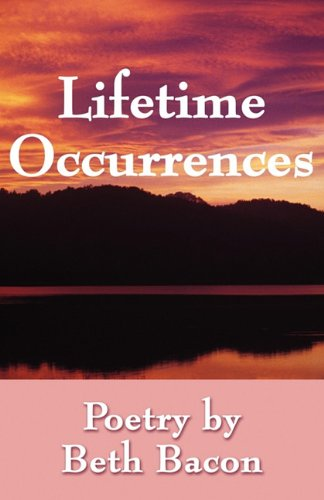 9781462600038: Lifetime Occurrences: Poetry by Beth Bacon