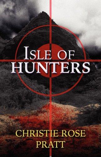 Isle of Hunters: Christie Rose Pratt