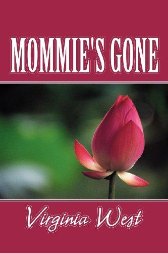 Mommies Gone: Virginia West