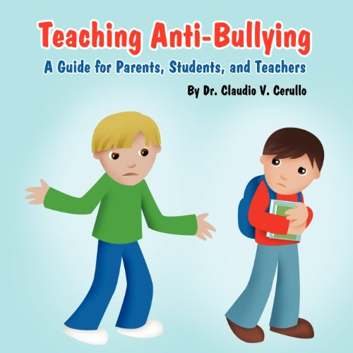 9781462607112: Teaching Anti-Bullying: A Guide for Parents, Students, and Teachers