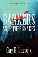 9781462607235: Bankers and Other Snakes