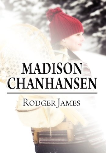Madison Chanhansen: Rodger James