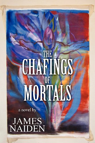 9781462613229: The Chafings of Mortals