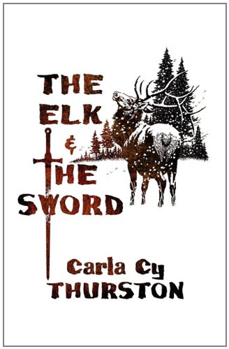 9781462619498: The Elk & the Sword