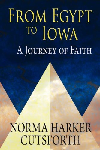 9781462619757: From Egypt to Iowa: A Journey of Faith